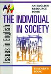 Issues in English: The Individual in Society - Teacher's Book