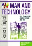 Issues in English: Man And Technology - Teacher's Book