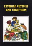 Estonian Customs And Traditions