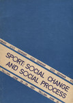 Sport: Social Change and Social Process