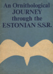 An ornithological journey through the Estonian S.S.R.