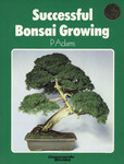 Successful Bonsai Growing
