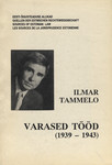 Ilmar Tammelo varased tööd (1939-1943). The Works of Ilmar Tammelo (1939-1943)