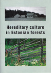 Hereditary culture in Estonian forests