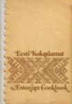 Eesti kokaraamat. The Estonian Cookbook
