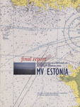 Final report on the capsizing on 28 september 1994 in the Baltic sea of the ro-ro passenger vessel MV Estonia