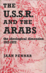 The U.S.S.R. and the Arabs